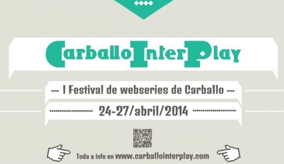 I Edición do CARBALLO INTERPLAY (CIP)