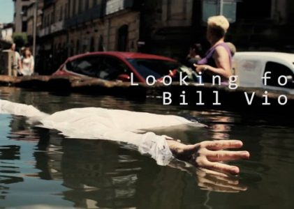 Looking for Bill Viola