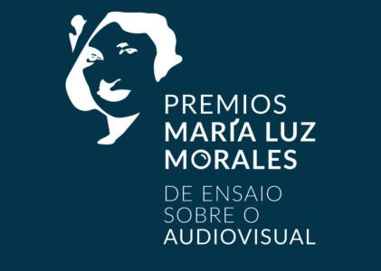Aberto o prazo de presentación de traballos para os 4º Premios María Luz Morales de ensaio audiovisual