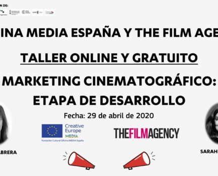 Taller online de marketing cinematográfico en etapa de desenvolvemento, organizado por MEDIA e The Film Agency: 29 de abril de 2020