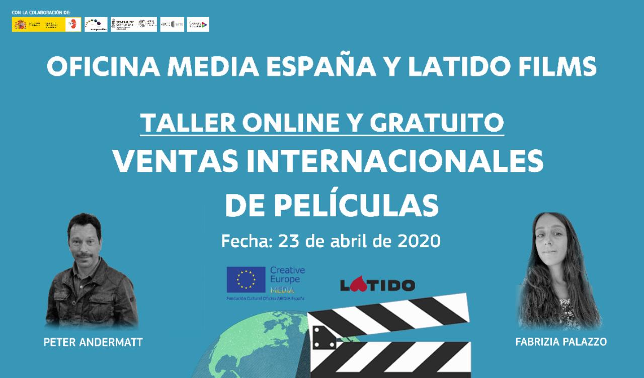 Taller online de ventas internacionais (Oficina MEDIA España e Latido Films)