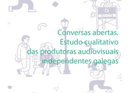 Agapi presenta unha nova publicación co apoio do Concello de Santiago de Compostela 'Conversas abertas. Estudo cualitativo de produtoras audiovisuais galegas'
